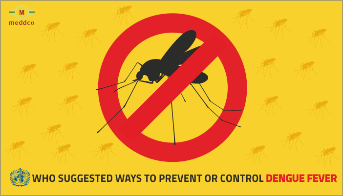 WHO - World Health Organization Suggested Ways To Prevent Or Control Dengue Fever